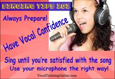 Singing Tips 101 Meme - Sing until you're satisfied with the #song. Learn more tips for singers at http://www.vocaltrainingonline.com