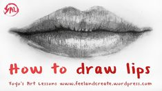 Video - How To Draw Mouth and Lips - FREE Drawing Tutorial