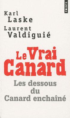 Le vrai Canard /Karl Laske / IAE Bibliothèque, Salle de lecture - 07.11 LAS Laurent, Communication, Reading, Room, Communication Illustrations