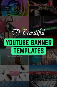 50 beautiful YouTube banner templates and cover images!