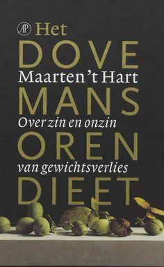 Het dovemansorendieet - Maarten 't Hart.  Hilarisch