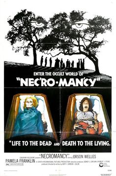 Necromancy (Cinerama Releasing, One Sheet X Horror. Starring Orson Welles, Pamela - Available at Sunday Internet Movie Poster. Horror Movie Posters, Horror Movies Funny, Classic Horror Movies, Horror Films, Cinema Posters, Indie, The Image Movie, Orson Welles, Movie Posters