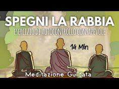 Fai Pace con la Rabbia - Meditazione Guidata Italiano - YouTube Charlie Chaplin, Mantra, Pilates, Buddha, Zen, Meditation, Health Fitness, Relax, Mood