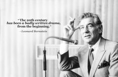 Leonard Bernstein, born 25 August 1918, died 14 October 1990, was an American composer, conductor, author, music lecturer, and pianis