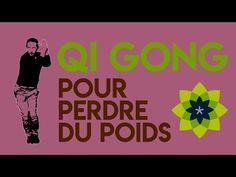 QI GONG POUR PERDRE DU POIDS / Esprit Du Corps - YouTube