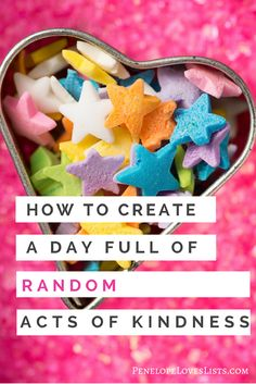 Create a day full of random acts of kindness, brought to you by Penelope Loves Lists, the best website for the neatnik in you. Kindness For Kids, Kindness Elves, Kindness Ideas, Acts Of Kindness, Kindness Rocks, Kindness Projects, Kindness Activities, Kindness Matters, Kindness Quotes