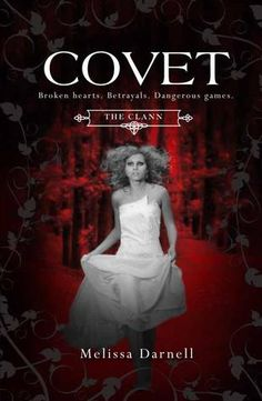 Cover Reveal Covet (The Clann #2) by Melissa Darnell