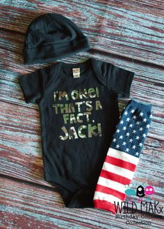 I'm One. That's a fact, jack.  Duck Dynasty 1st Birthday Set (Can be T-shirt or Bodysuit) - Camo American Flag-T-shirt or Bodysuit