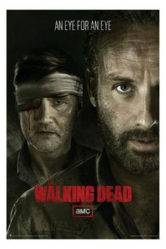 The Walking Dead Eye For An Eye Poster