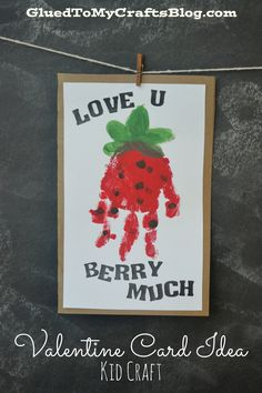 """Berry much"" valentine handprint card idea valentine crafts for toddlers, february toddler crafts Daycare Crafts, Classroom Crafts, Baby Crafts, Infant Crafts, Ocean Crafts, Preschool Crafts, Crafts For Kids, Kids Diy, Fun Crafts"