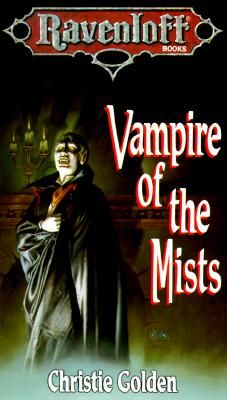 Vampire of the Mists (Ravenloft, Book 1) by Christie Golden
