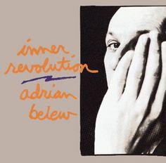 adrian belew | Adrian_Belew_-_Inner_Revolution.jpg