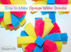 How to Make Sponge Water Bombs for Summer Fun | The Happy Housewife