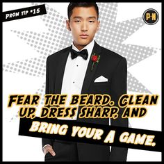 #PromNation tip #15: Fear the beard!