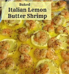Baked Italian Lemon Butter Shrimp by Liliana Henao