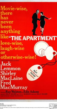 Directed by Billy Wilder.  With Jack Lemmon, Shirley MacLaine, Fred MacMurray, Ray Walston. A man tries to rise in his company by letting its executives use his apartment for trysts, but complications and a romance of his own ensue.