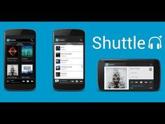 Shuttle Music Player – para cualquier celular y Tablet Android