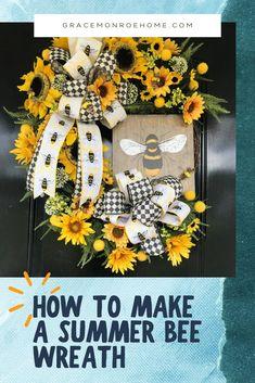 How to Make a Summer Bee Wreath #wreath #tutorial #homedecor #decorprojects #wreathmaking #wreathprojects #DIY #DIYWreath #wreathideas Bow Making Tutorials, Making Ideas, Wreath Making, Diy Wreath, How To Make Wreaths, How To Make Bows, Craft Outlet, Small Sunflower, Wreath Tutorial