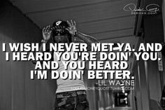 and you heard I'm doing BETTER ;)) #weezy