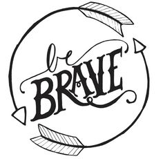 """8 x 10 """"Be Brave"""" print by Images2Inspire"""