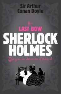 Book Review: His Last Bow by Sir Arthur Conan Doyle