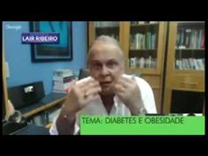 Revertendo Diabetes Tipo 2 e Óleo de Coco Dr Lair Ribeiro