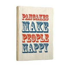 Wall Art!  Pancakes do make people happy!!!