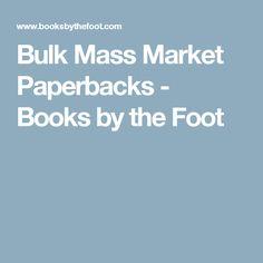 Bulk Mass Market Paperbacks - Books by the Foot