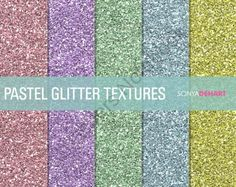 FREE Glitter Digital Paper Textures Pastel product from SonyaDeHartDesign on TeachersNotebook.com