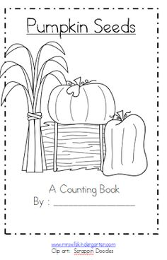 """Pumpkin Seeds"", a counting book for morning work before tomorrow's field trip to the pumpkin patch!"