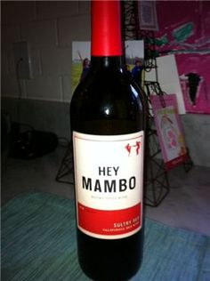 Hey Mambo. Retails around $10, available at Von's. A decent wine for the end of the night, or if you are having a big party and need a lot of wine. A bit fruity for my taste...but remember, I like very bold, earthy.