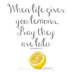 117 Best When Life Gives You Lemons Images In 2019 Quotes Frases