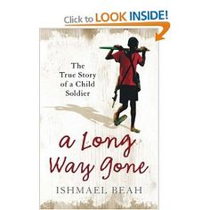 A Long Way Gone: The True Story of a Child Soldier by Ismael Beah April This is going to be a tough read. Gone Book, 12 Year Old Boy, Princess Quotes, Go For It Quotes, Stories For Kids, Story Of My Life, Romance Books, Fiction Books, New Friends