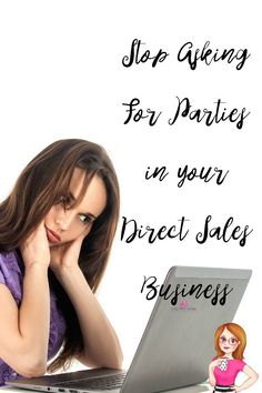 Stop Asking for Parties for your Direct Sales Business