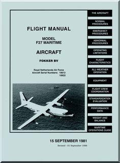 Fokker F-27 Maritime Aircraft Flight Manual - - Aircraft Reports - Aircraft Manuals - Aircraft Helicopter Engines Propellers Blueprints Publications