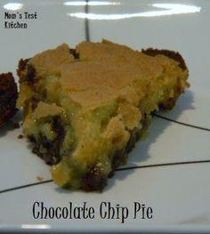 Mom's Test Kitchen: Chocolate Chip Pie