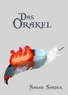 Das Orakel von Sarah Sander http://www.amazon.de/dp/B01AOU6LOE/ref=cm_sw_r_pi_dp_FaLNwb0W51FSV