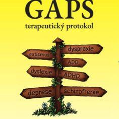 GAPS terapeutický protokol – Jana Dell-Plotnarkova