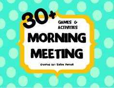 30+ Games & Activities for Morning Meeting (Circle Time)