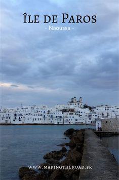 #Naoussa - Magnifique ville de Paros - #Voyage en #Grèce - Les #Cyclades - île de #Paros - 9 jours visite des îles , conseils photos et randonnées