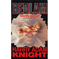 Bedlam - Harry Adam Knight