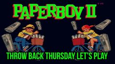 Welcome to the first Throw Back Thursday were I play games on any platform which are now classed as retro. If you have any recommendation let me know in the comments. To day its:  PaperBoy 2 PC Emulated  Paperboy 2 is a sequel to the video game Paperboy. It was released in 1991-1992 for a large number of home systems. While Paperboy debuted in arcades and was subsequently ported to home systems this game was only released for consumer systems. It was released for the Amiga Amstrad CPC Atari…