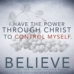 I have the power through Christ to control myself. Follow Jesus, Self Control, Get Some, Praise God, Christian Faith, Spiritual Growth, Affirmations, Believe, Prayers