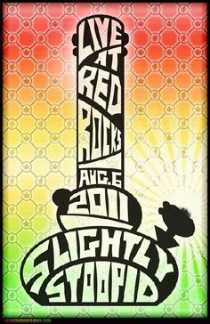 Original concert poster for Slightly Stoopid at Red Rocks in Morrison, CO in 2011.  11x17 card stock. Art by Launchpad.