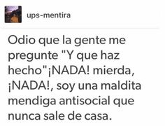 De una Love Phrases, Fake Love, Getting Bored, Spanish Quotes, Love Messages, Sad Quotes, Dankest Memes, Thoughts, Humor
