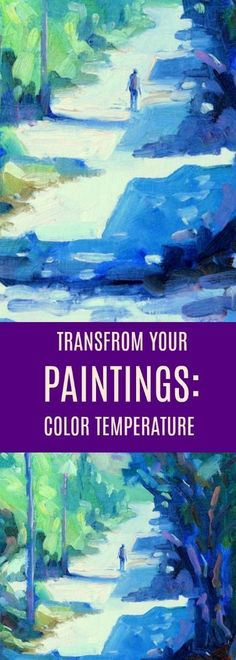 What is the secret of Impressionist Painters? How they used color temperature. Color temperature can transform your color mixing and your paintings. But color temperature is often overlooked. This painting tutorial dives into color temperature - plus a short demo video helps to illustrate the topic. #paintingtips #paintinglessons #paintcolor #mixingcolor #impressionist