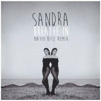 Sandra - Breathe In (Nayio Bitz Mix) by Nayio  Bitz on SoundCloud