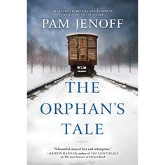 Historical Fiction 2017. The Orphan's Tale by Pam Jenoff. World War II Fiction.