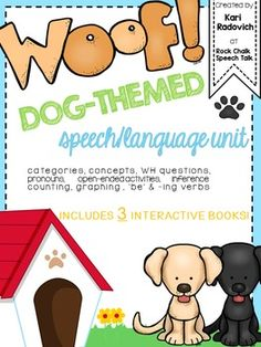 Do you have students/clients who love dogs? They will LOVE this unit all about our furry canine companions! This is a great packet for an animal/pet week at school or in the clinic.  Included in this unit are activities to target WH questions, early grammatical markers such as -ing verbs, 'be' verbs, and pronouns, receptive and expressive categories, math concepts (quantitative concepts, graphing, counting) and Cariboo cards to target other basic concepts such as qualitative, spatial, and…