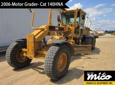 Low-Hours Cat 140HNA CCA02236 Motor Grader for Sale. Visit Mico Equipment for Used & New Cat Heavy Motor Grader at Competitive Prices, Backed By Professional Support and Services.